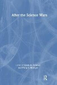 After the Science Wars: Science and the Study of Science - Keith M. Ashman,Phillip Barringer - cover