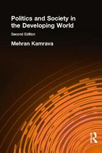 Politics and Society in the Developing World - Mehran Kamrava - cover