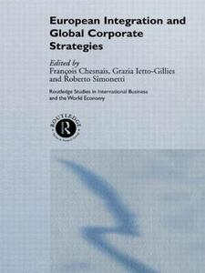 European Integration and Global Corporate Strategies - cover