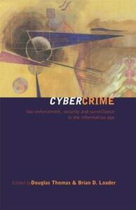 Cybercrime: Security and Surveillance in the Information Age - cover
