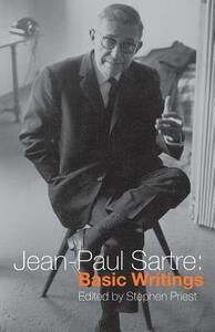 Jean-Paul Sartre: Basic Writings - Jean-Paul Sartre - cover