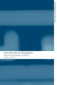 The Nature of Research: Inquiry in Academic Contexts - Angela Brew - cover