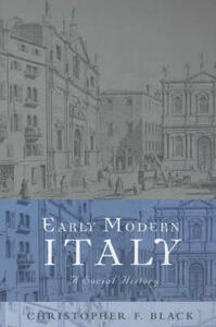 Early Modern Italy: A Social History - Christopher Black - cover