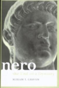 Nero: The End of a Dynasty - Miriam Griffin - cover