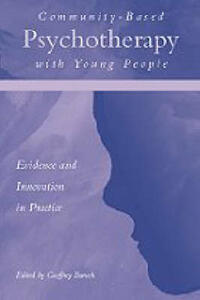 Community-Based Psychotherapy with Young People: Evidence and Innovation in Practice - cover
