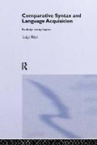 Comparative Syntax and Language Acquisition - Luigi Rizzi - cover