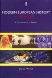Modern European History, 1871-2000: A Documentary Reader - David Welch - cover