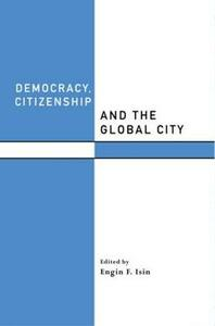Democracy, Citizenship and the Global City - cover