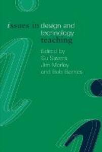 Issues in Design and Technology Teaching - cover