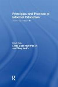 Principles and Practice of Informal Education: Learning Through Life - cover
