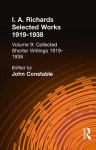 Collected Shorter Writings V9 - John Constable,I. A. Richards - cover