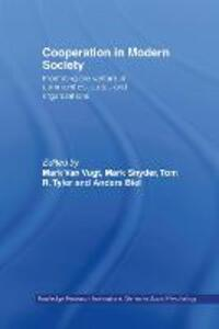 Cooperation in Modern Society: Promoting the Welfare of Communities, States and Organizations - cover