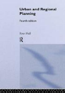 Urban and Regional Planning - Peter Hall - cover