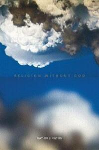 Religion Without God - Ray Billington - cover