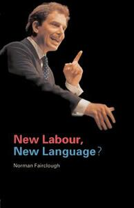 New Labour, New Language? - Norman Fairclough - cover