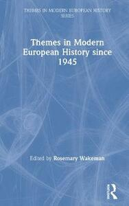 Themes in Modern European History since 1945 - cover