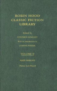 Maid Marian: Robin Hood: Classic Fiction Library volume 2 - Thomas Love Peacock - cover
