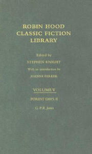 Forest Days (volume II): Robin Hood: Classic Fiction Library volume 5 - George Emmett - cover