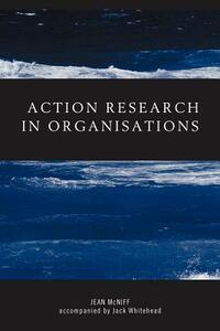 Action Research in Organisations - Jean McNiff,Jack Whitehead - cover