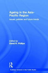 Ageing in the Asia-Pacific Region: Issues, Policies and Future Trends - cover