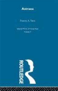 Astraea - Yates - Frances A. Yates - cover