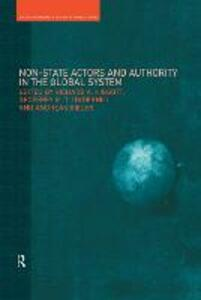 Non-State Actors and Authority in the Global System - cover