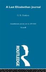 A Last Elizabethan Journal  V3 - G. B. Harrison - cover