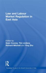 Law and Labour Market Regulation in East Asia - cover