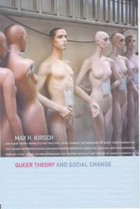 Queer Theory and Social Change - Max H. Kirsch - cover
