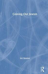 Coming Out Jewish - Jon Stratton - cover