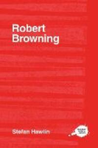 Robert Browning - Stefan Hawlin - cover