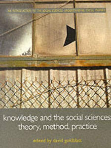 Knowledge and the Social Sciences: Theory, Method and Practice - David Goldblatt - cover