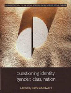 Questioning Identity: Gender, Class, Nation - cover