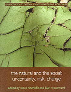 The Natural and the Social: Uncertainty, Risk, Change - cover