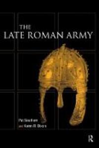 Late Roman Army - Karen R. Dixon,Pat Southern - cover