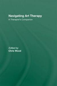 Navigating Art Therapy: A Therapist's Companion - cover