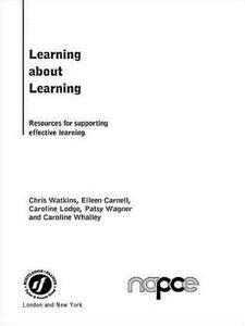Learning about Learning: Resources for Supporting Effective Learning - Eileen Carnell,Caroline Lodge,Patsy Wagner - cover