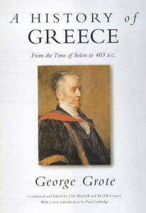A History of Greece: From the Time of Solon to 403 BC - George Grote - cover