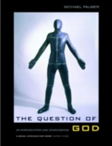 The Question of God: An Introduction and Sourcebook - Michael Palmer - cover