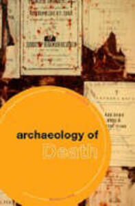 The Archaeology of Death - I. J. Thorpe - cover