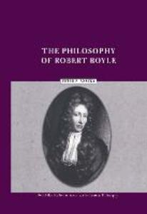 The Philosophy of Robert Boyle - Peter Anstey - cover