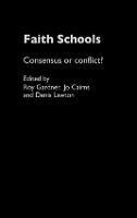 Faith Schools: Consensus or Conflict?