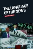 Libro in inglese The Language of the News Martin Conboy