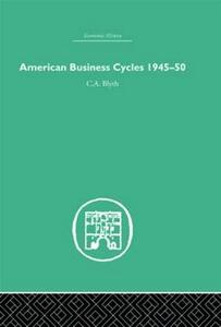 American Business Cycles 1945-50 - Conrad Blyth - cover
