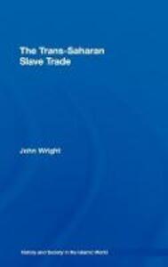 The Trans-Saharan Slave Trade - John Wright - cover