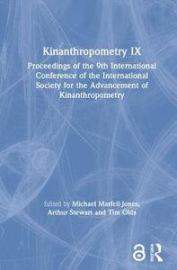 Kinanthropometry IX: Proceedings of the 9th International Conference of the International Society for the Advancement of Kinanthropometry - cover