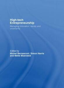 High-Tech Entrepreneurship: Managing Innovation, Variety and Uncertainty - cover