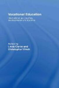 Vocational Education: International Approaches, Developments and Systems - cover