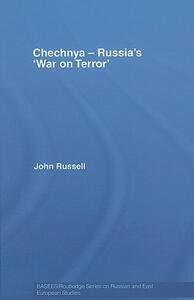 Chechnya - Russia's 'War on Terror' - John Russell - cover