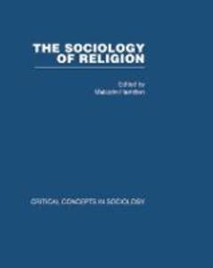 Sociology of Religion V3: Critical Concepts in Sociology - Malcolm Hamilton - cover